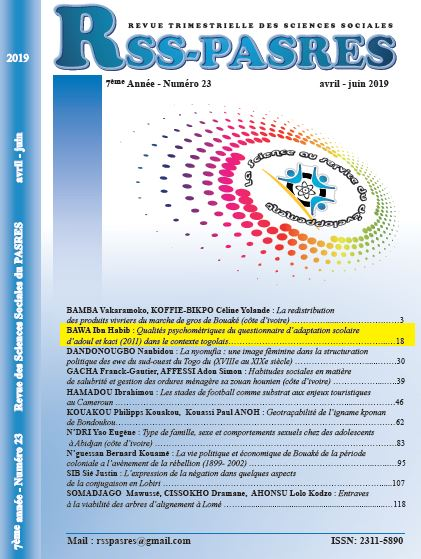 QUALITES PSYCHOMETRIQUES DU QUESTIONNAIRE D'ADAPTATION SCOLAIRE D'ADOUL ET KACI (2011) DANS LE CONTEXTE TOGOLAIS PSYCHOMETRIC – QUALITIES OF THE ADOLESCENT ADAPTATION QUESTIONNAIRE OF ADOUL AND KACI (2011) IN THE TOGOLESE CONTEXT